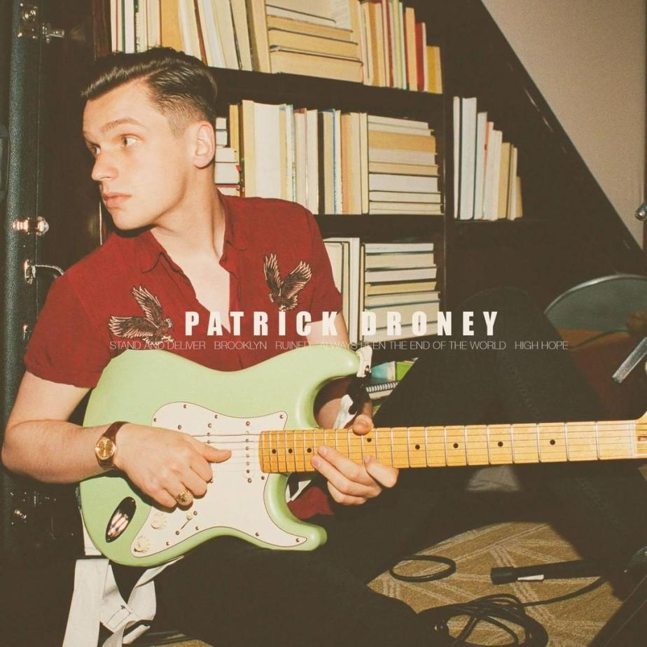 Patrick Droney Is The Sound Of ThisGeneration