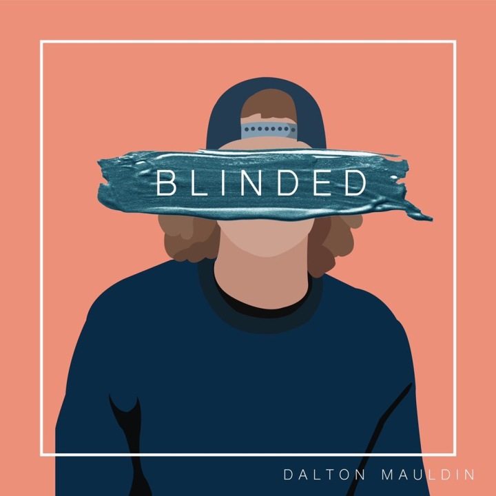 "Dalton Mauldin Drops NEW Single ""Blinded"""